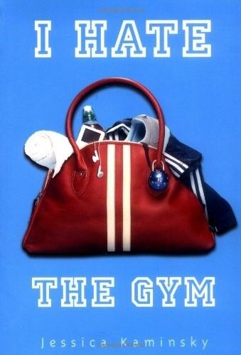 1 of 1 - Very Good, I Hate the Gym, Kaminsky, Jessica, Book