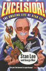 Excelsior!: The Amazing Life of Stan Lee - The Creator of X-Men, Spider-Man, Incredible Hulk, Silver Surfer and the Fantastic Four by Stan Lee, George Mair (Paperback, 2003)