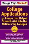 Essays That Worked: 55 Essays from Successful Applications to the Nation's Top Colleges by Boykin Curry (Paperback, 2003)