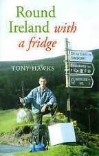 Round Ireland with a Fridge, By Tony Hawks,in Used but Acceptable condition