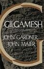 Gilgamesh: Translated from the Sin-Leqi-Unninni Version by Random House USA Inc (Paperback, 1985)