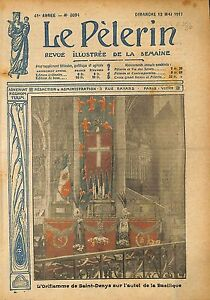 "Basilique Saint-Denis Oriflamme de Saint-Denys Autel WWI 1917 ILLUSTRATION - France - Commentaires du vendeur : ""OCCASION ATTENTION,QUE LA COUVERTURE, PAS LE JOURNAL ENTIER. Just the cover, not newspaper."" - France"