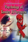 Psychology of Gender Differences by Nova Science Publishers Inc (Paperback, 2013)