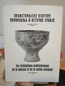 Les-Civilisations-Prehistoriques-of-the-Morava-and-of-the-Serbie-Oriental-1971