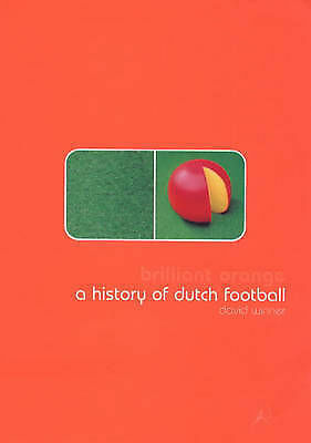 Brilliant Orange: The Neurotic Genius of Dutch Football-ExLibrary