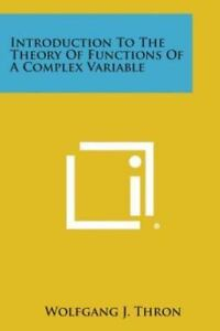 Introduction to the Theory of Functions of a Complex Variable
