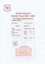 GORDON Atherton Swindon Town 1964-1966 Originale Firmato a Mano Taglio/Card