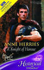 A Knight of Honour by Anne Herries (Paperback, 2005)