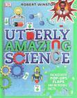 Utterly Amazing Science von Robert Winston (2014, Gebundene Ausgabe)
