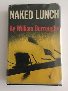 NAKED LUNCH - FIRST AMERICAN EDITION BY WILLIAM S