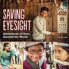 Saving Eyesight: Adventures of Seva Around the World by Linda Pruessen (Paperback, 2015)