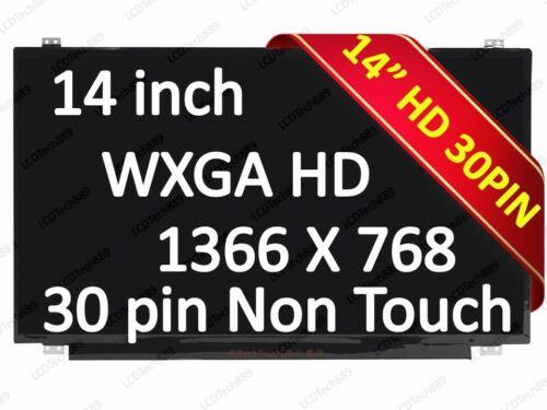 """14/"""" HD LCD Screen Display N140BGA-EA4 REV.C1 NT140WHM-N44 NT140WHM-N31 1366x768"""