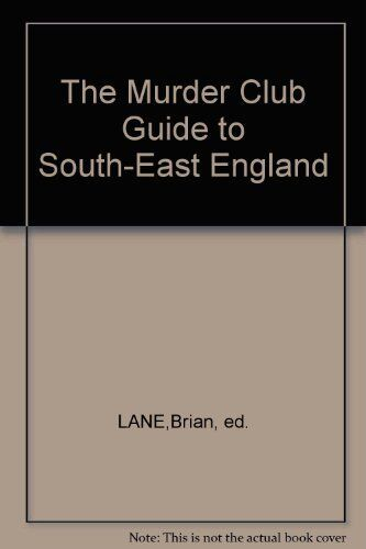 The Murder Club: Guide to South-East England Paperback Book The Cheap Fast Free