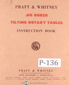 Manual Tilting Rotary Table Pratt Whitney Jig Borer Tilting Rotary Tables, Instructions Manual