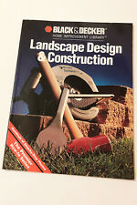 Black and Decker: Landscape Design and Construction by Creative Publishing International Editors (1993, Paperback)