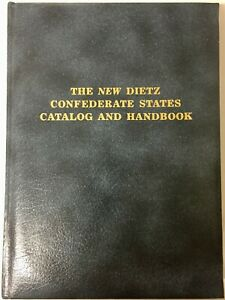 THE NEW DIETZ CATALOG & HANDBOOK OF CONFEDERATE STATES STAMPS (1986)