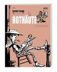 Lucky Luke Edition 04 Rothäute von Morris und René Goscinny (2012, Taschenbuch)