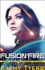 Fusion Fire by Kathy Tyers (Paperback / softback, 2015)