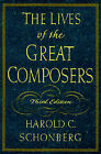 The Lives of the Great Composers by Harold C. Schonberg (Hardback, 1997)