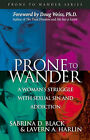 Prone to Wander by Sabrina D. Black, Lavern A. Harlin (Paperback, 2002)