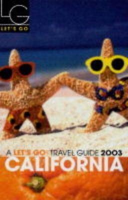 Lets Go California 2003, Lets Go Inc, Used; Good Book