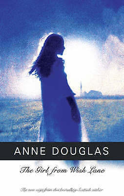 Douglas, Anne, The Girl from Wish Lane, Very Good Book