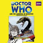 Doctor Who and the Carnival of Monsters: A 3rd Doctor Novelisation by Terrance Dicks (CD-Audio, 2014)