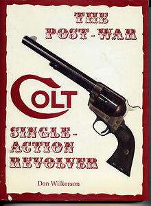 THE-POST-WAR-COLT-SINGLE-ACTION-REVOLVER-1976-1986-NEW-BOOK-349-00-Signed-2d