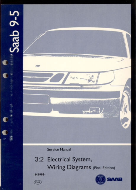 M1998 Saab 9  Wiring Diagram   Service Manual Final Edition