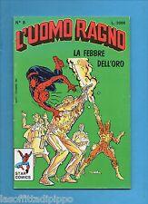 L'UOMO RAGNO-STAR COMICS - N.8- DICEMBRE 1987 - NON DI RESA CON BOLLINO