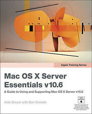 Apple Training Series: Mac OS X Server Essentials v10.6: A Guide to-ExLibrary