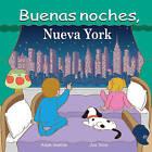Buenas Noches, Nueva York by Adam Gamble (Board book, 2013)