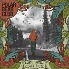 Clash Battle Guilt Pride von Polar Bear Club (2011)