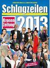 Schlagzeilen 2013 von Christoph Budin und Christoph Matzl (2013, Gebundene Ausgabe)
