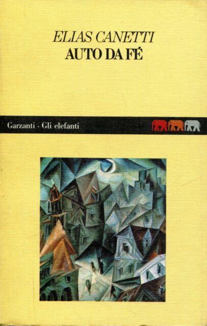 Elias Canetti = AUTO DA FÉ Ed. Garzanti