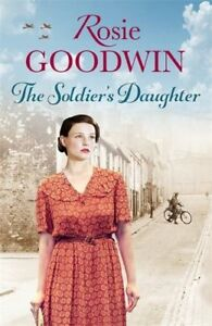 The-Soldier-039-s-Daughter-By-Rosie-Goodwin