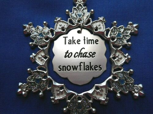 """from Ganz Details about  /NEW Snowflake Ornament /""""Take time to chase snowflakes/"""""""