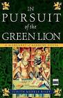 In Pursuit of the Green Lion: A Margaret of Ashbury Novel by Judith Merkle Riley (Paperback / softback, 2006)