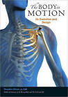 The Body in Motion: Its Evolution and Design by Theodore Dimon (Paperback, 2011)