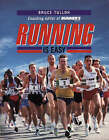 Running is Easy by Bruce Tulloh (Paperback, 1996)