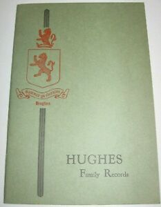 HUGHES-FAMILY-RECORDS-History-Seaver-BOOK-GENEALOGY-Book-1929