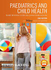 Paediatrics and Child Health: Includes Free Desktop Edition by Tim Lee, Mary Rudolf, Malcolm I. Levene (Paperback, 2011)