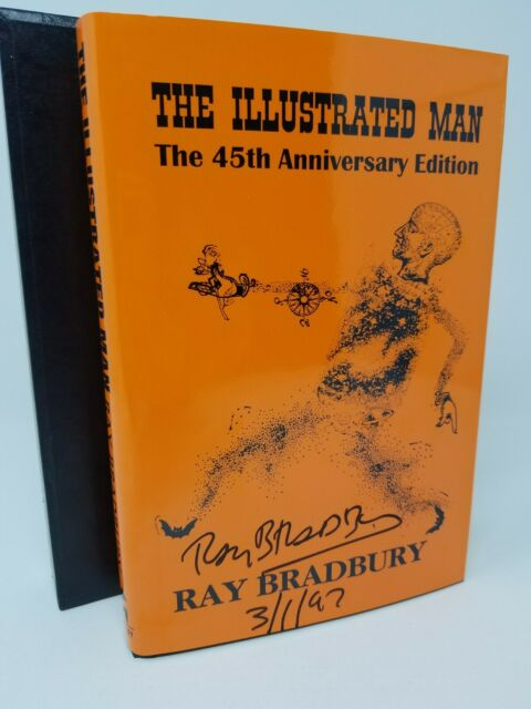 The Illustrated Man 45th Anniversary Edition Ray Bradbury Signed # 212 w/ sleeve