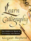 Learn Calligraphy by Margaret Shepherd (Paperback, 2001)