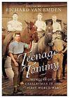Teenage Tommy by Richard Van Emden (Hardback, 2013)