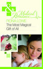 The Most Magical Gift of All by Fiona Lowe (Paperback, 2010)