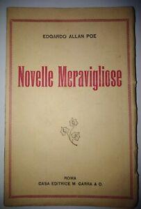 Edgardo-Allan-Poe-Novelle-Meravigliose-Roma-Casa-Editrice-M-Carra-amp-C-1943