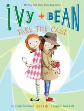Ivy + Bean Take the Case by Annie Barrows (2014, Paperback)