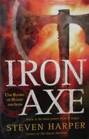 Iron Axe: The Books Of Blood And Iron By Stephen Harper Hardcover Book Club