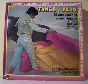 2-x-33T-Roger-LARCANCHE-Discs-LP-12-034-TANGO-AND-PASO-Corrida-SONOPRESSE-35511